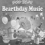 Poo Bear Presents: Bearthday Music
