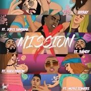 Mission X feat. Joyce Santana, Randy, Rafa Pabon, Myke Towers