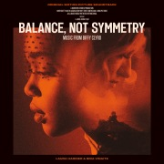 Balance, Not Symmetry (Original Motion Picture Soundtrack)