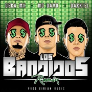 Los Bandidos (feat. Gera MX & Darkiel) [Remix]