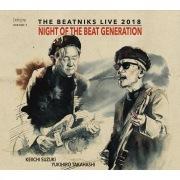 NIGHT OF THE BEAT GENERATION 〜THE BEATNIKS LIVE 2018〜