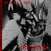 Alice Glass (Remixes)