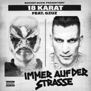 Immer auf der Straße (feat. GZUZ)