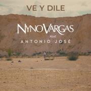 Ve y dile (feat. Antonio José)
