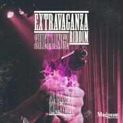 SHELLINGZ (Extravaganza Riddim)