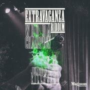 WHO DA CHAMPION (Extravaganza Riddim)