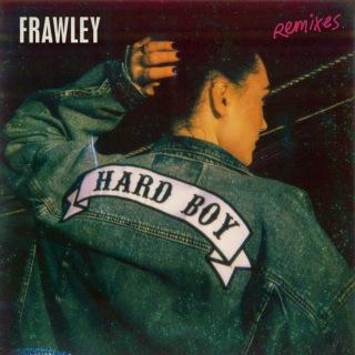 Hard Boy (Remixes)