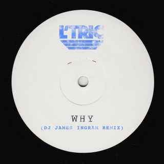 Why (DJ James Ingram Remix)