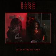 Bang Bang Bang feat. Mario Cash