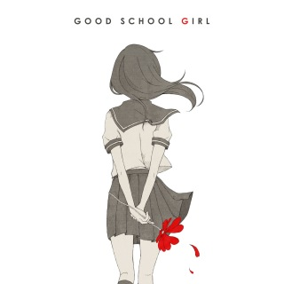 GOOD SCHOOL GIRL