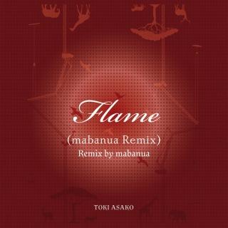 Flame(mabanua Remix)