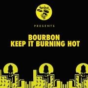 Keep It Burning Hot