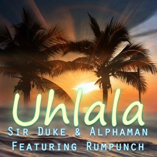 Uh La La La feat. Rumpunch