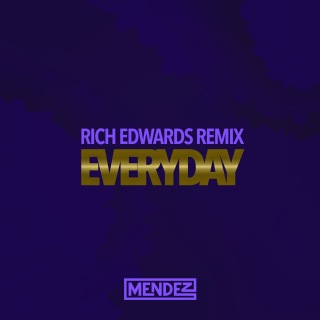 Everyday (Rich Edwards Remix)