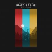 Heart Is A Liar (Remixes) feat. Hilaire