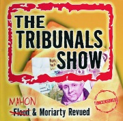 The Tribunals Show - Flood & Moriarty Revued