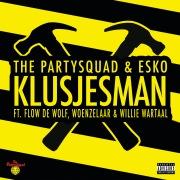 Klusjesman feat. Flow de Wolf, Woenzelaar, Willie Wartaal