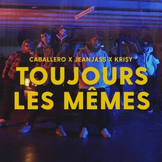 Toujours les mêmes feat. Krisy
