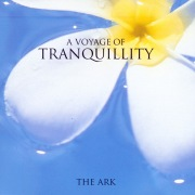 The Voyage Of Tranquility