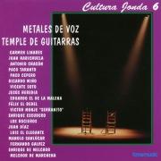 Cultura Jonda VI. Metales de voz Temple de guitarras