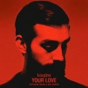 Your Love feat. Soran, Reo Cragun