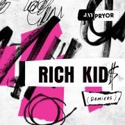 Rich Kid$ (Remixes) feat. IDA
