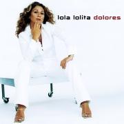 Lola, lolita, dolores