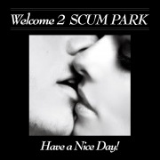 Welcome 2 SCUM PARK