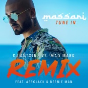 Tune In (DJ Antoine vs. Mad Mark Remix) feat. Afrojack, Beenie Man