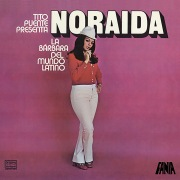 Noraida: La Bárbara Del Mundo Latino