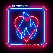 Fireproof (feat. Tayla) [Club Mix]