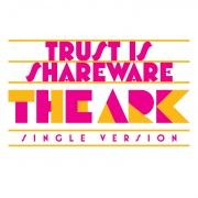 Trust Is Shareware