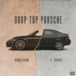Drop Top Porsche feat. Branco
