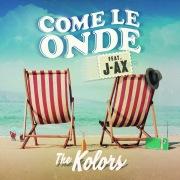 Come Le Onde feat. J-AX