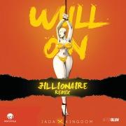 Wull On (Jillionaire Remix)