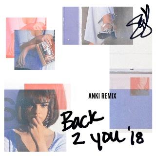 Back To You (Anki Remix)