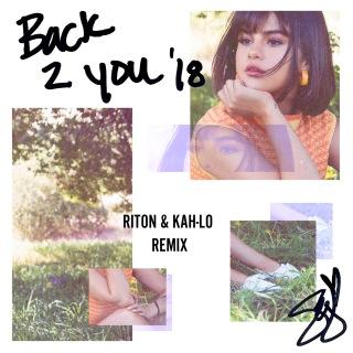 Back To You (Riton & Kah-Lo Remix)