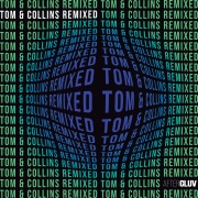 Tom & Collins Remixed