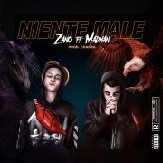 Niente Male (RMX) feat. MadMan