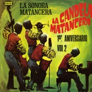 La Candela Matancera (Volume 2)
