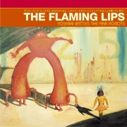 Yoshimi Battles The Pink Robots (U.S. Version)