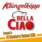 Bella Ciao (Fosco's El Doctore Dance Mix)