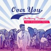 Over You (Mark Shakedown Remix)