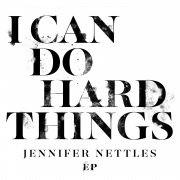 I Can Do Hard Things EP