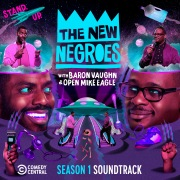 The New Negroes: (Season 1 Soundtrack)