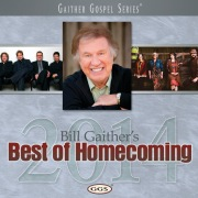 Bill Gaither's Best Of Homecoming 2014