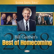 Bill Gaither's Best Of Homecoming 2018