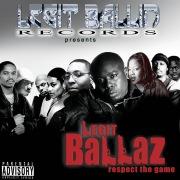 Legit Ballin' Records Presents Legit Ballaz Respect the Game, Vol. 3
