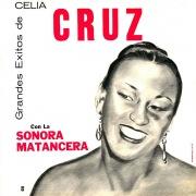 Grandes Éxitos De Celia Cruz