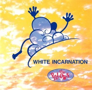 ホワイト インカーネイション